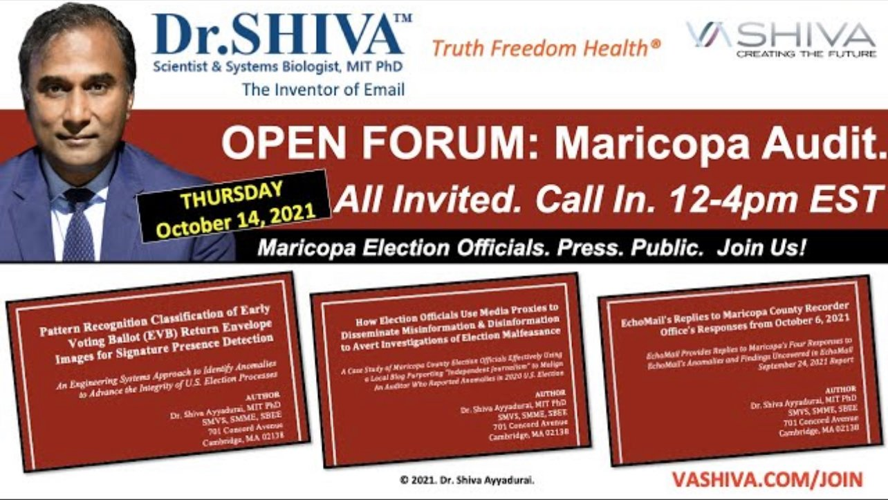ON THURSDAY -- DR. SHIVA INVITES MARICOPA ELECTION OFFICIALS TO OPEN DIALOG ON AUDIT RESULTS